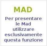 Clicca per presentare la MAD
